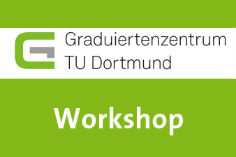 Teaserfoto Workshop Graduiertenzentrum TU Dortmund